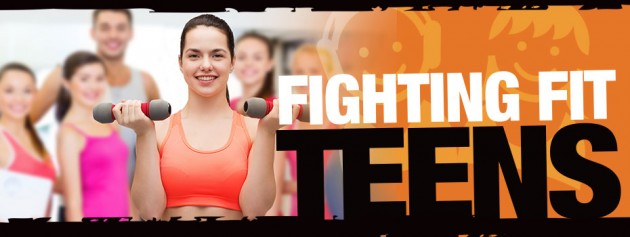 Fighting Fit Teens